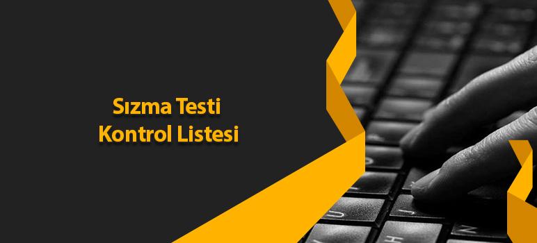 Sızma Testi Kontrol Listesi